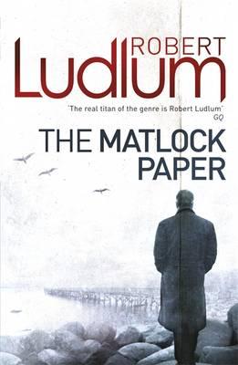 The Matlock Paper - Ludlum, Robert