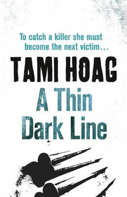 A Thin Dark Line - Hoag, Tami