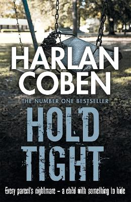 Hold Tight - Coben, Harlan