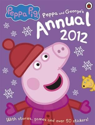 Peppa Pig: The Official Annual 2012 -