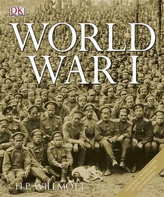 World War I - Willmott, H. P.
