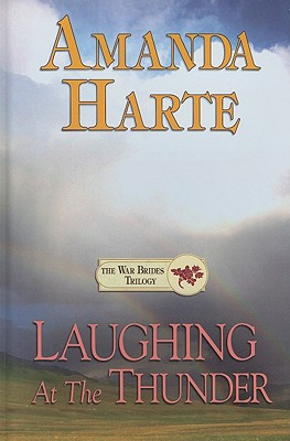 Laughing at the Thunder - Harte, Amanda