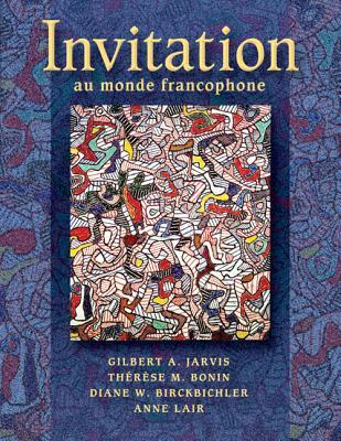 Invitation Au Monde Francophone - Jarvis, Gilbert A