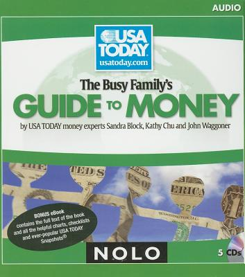 The Busy Family's Guide to Money - Block, Sandra, and Chu, Kathy, and Waggoner, John