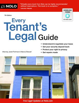Every Tenant's Legal Guide - Portman, Janet, Attorney, and Stewart, Marcia, Attorney