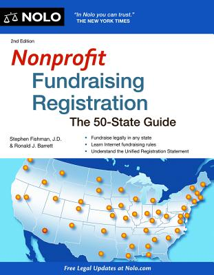 Nonprofit Fundraising Registration: The 50-State Guide - Fishman, Stephen, Jd, and Barrett, Ronald J