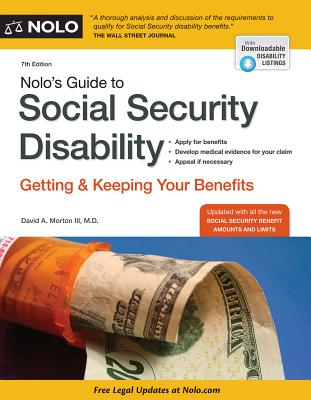 Nolo's Guide to Social Security Disability: Getting and Keeping Your Benefits - Morton, David A, III