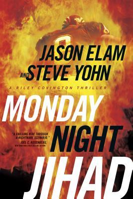 Monday Night Jihad - Elam, Jason, and Yohn, Steve