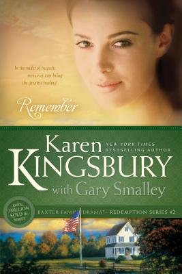 Remember - Kingsbury, Karen, and Smalley, Gary, Dr.