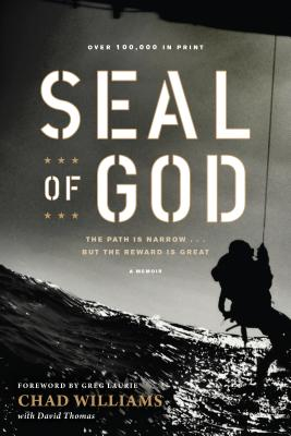 Seal of God - Williams, Chad, and Thomas, David, and Laurie, Greg (Foreword by)