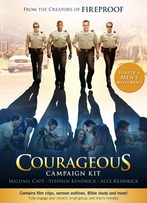 Courageous Campaign Kit - Catt, Michael, and Kendrick, Stephen, and Kendrick, Alex