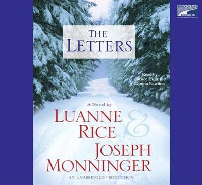 The Letters - Rice, Luanne, and Monninger, Joseph, and Turk, Bruce (Read by)