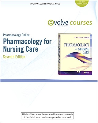Pharmacology Online for Pharmacology for Nursing Care (User Guide and Access Code) - Lehne, Richard A, and Neafsey, Patricia, and Adams, Carmen
