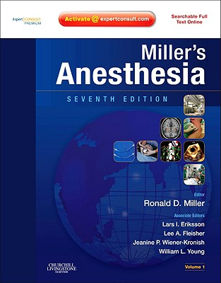 Miller's Anesthesia: Expert Consult Premium Edition - Enhanced Online Features and Print, 2-Volume Set - Miller, Ronald D, and Eriksson, Lars I, and Fleisher, Lee A, M.D.