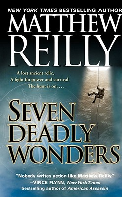Seven Deadly Wonders - Reilly, Matthew