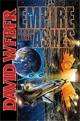 Empire from the Ashes - Weber, David