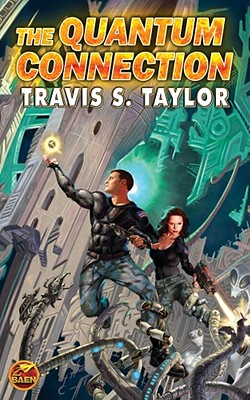The Quantum Connection - Taylor, Travis S