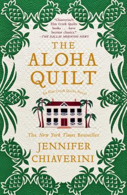 The Aloha Quilt - Chiaverini, Jennifer