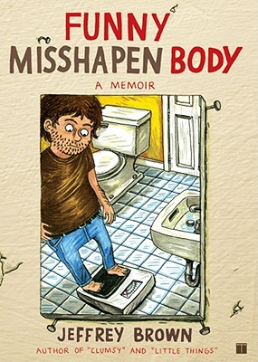 Funny Misshapen Body - Brown, Jeffrey