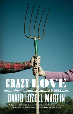 Crazy Love - Martin, David Lozell