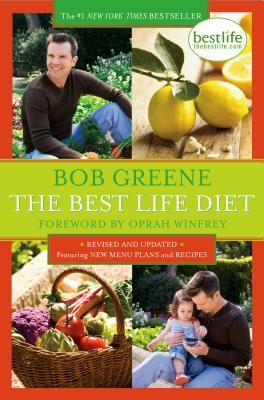 The Best Life Diet - Greene, Bob, and Richardson, Alan (Photographer), and Winfrey, Oprah (Foreword by)