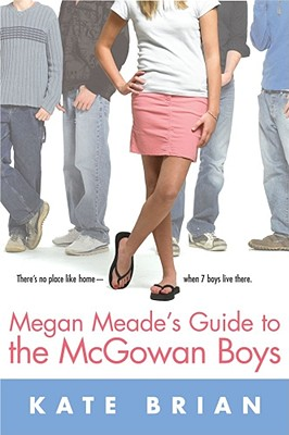 Megan Meade's Guide to the McGowan Boys - Brian, Kate