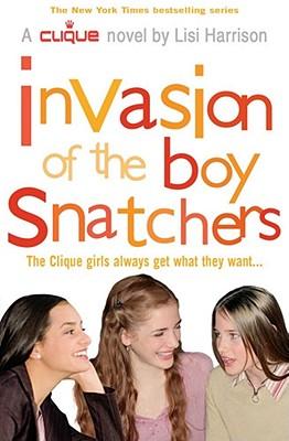 Invasion of the Boy Snatchers - Harrison, Lisi