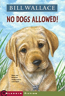 No Dogs Allowed! - Wallace, Bill