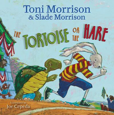 The Tortoise or the Hare - Morrison, Toni, and Morrison, Slade