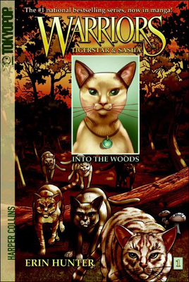 Warriors: Tigerstar & Sasha, Volume 1: Into the Woods - Jolley, Dan, and Hudson, Don (Illustrator), and Hunter, Erin L (Creator)