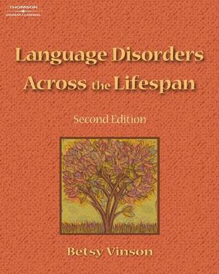 Language Disorders Across the Lifespan - Vinson, Betsy Partin