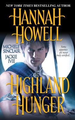 Highland Hunger - Howell, Hannah, and Sinclair, Michele, and Ivie, Jackie