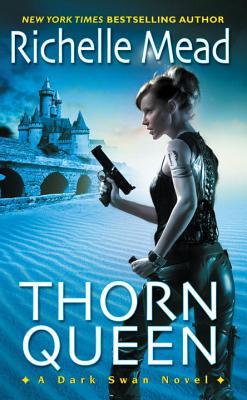 Thorn Queen - Mead, Richelle