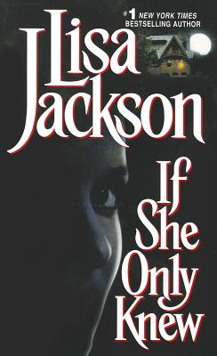 If She Only Knew - Jackson, Lisa