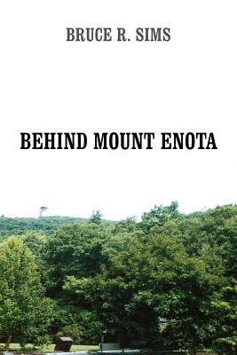 Behind Mount Enota - Sims, Bruce R