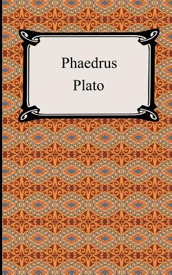 Phaedrus - Plato, and Jowett, Benjamin, Prof. (Translated by)