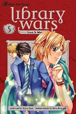 Library Wars: Love & War, Volume 5 - Arikawa, Hiro (From an idea by)