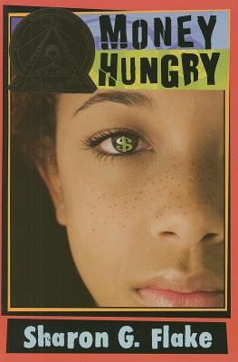 Money Hungry - Flake, Sharon G