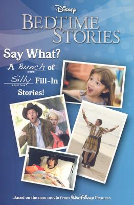 Bedtime Stories: Say What?: A Bunch of Silly Fill-In Stories - Scott, Avery (Adapted by)