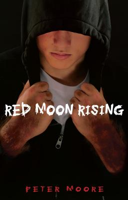 Red Moon Rising - Moore, Peter
