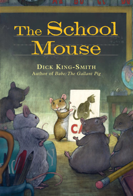 The School Mouse - King-Smith, Dick