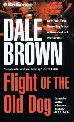 Flight of the Old Dog - Brown, Dale, and Allen, Richard, Professor (Read by)