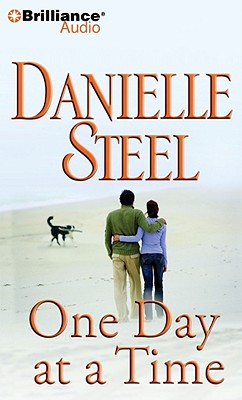One Day at a Time - Steel, Danielle, and Miller, Dan John (Performed by)