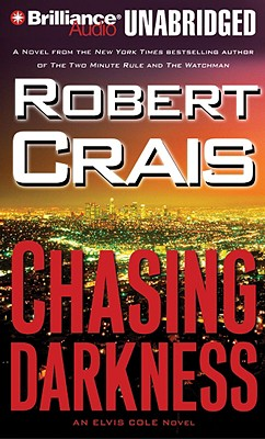 Chasing Darkness - Crais, Robert, and Daniels, James (Read by)
