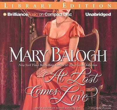 At Last Comes Love - Balogh, Mary, and Flosnik, Anne T (Read by)