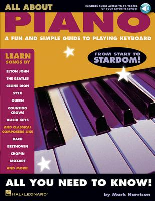 All about Piano: A Fun and Simple Guide to Playing Keyboard - Harrison, Mark