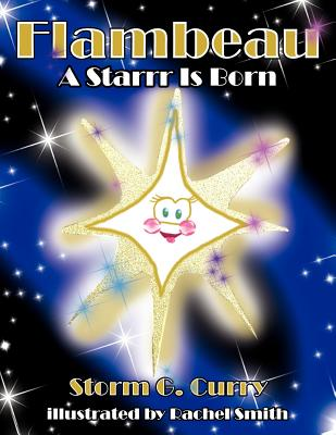Flambeau: A Starrr Is Born - Curry, Storm G