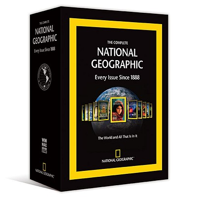 The Complete National Geographic: Every Issue Since 1888 - National Geographic Society (Creator)