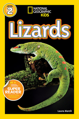 National Geographic Readers: Lizards - Marsh, Laura