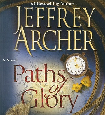 Paths of Glory - Archer, Jeffrey, and Allam, Roger (Read by)